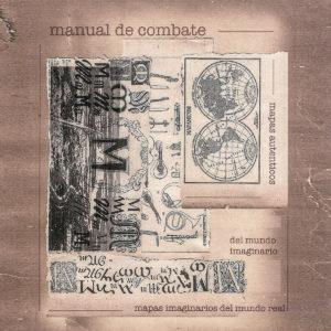 Manual de combate, Mapas Auténticos del Mundo Imaginario. Mapas Imaginarios del Mundo Real